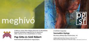 Pap Gitta és Sütő Róbert kiállítási meghívó